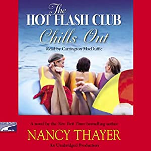 The Hot Flash Club Chills Out Audiobook