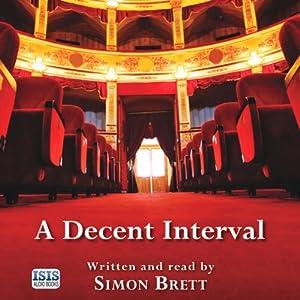 A Decent Interval Audiobook