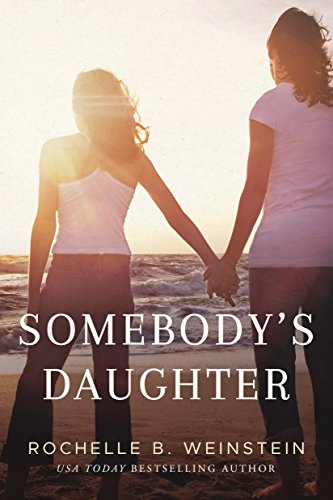 Somebody's Daughter by [Weinstein, Rochelle B.]