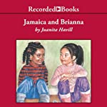 Jamaica and Brianna  | Juanita Havill