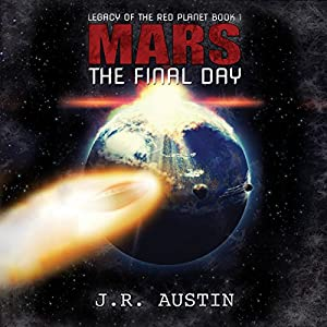 Mars: The Final Day Audiobook