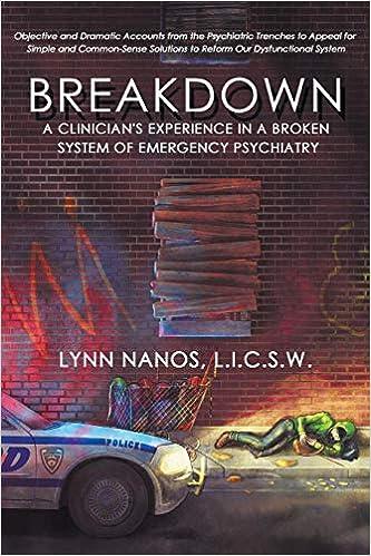 Breakdown: A Clinician's Experience in a Broken System of