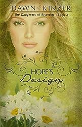 Hope's Design (The Daughters of Riverton Book 2)
