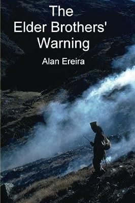 The Elder Brothers' Warning: Amazon.co.uk: Ereira, Alan ...