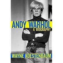 Andy Warhol: A Biography