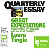 Quarterly Essay 46: Great Expectations: Government, Entitlement and an Angry Nation