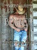 Bonner Men of Clifton, Montana Book 8