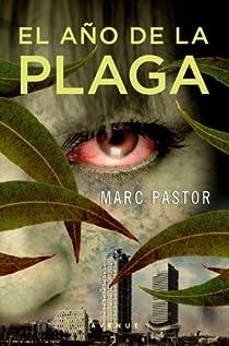 El año de la plaga par Pastor