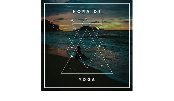 Hora de Yoga by Ambiente de Yoga & Sueño Profundo Club on ...