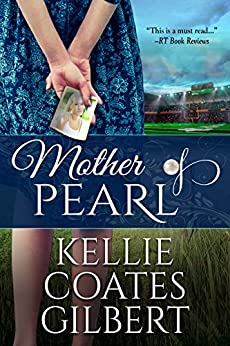 Mother of Pearl by [Coates Gilbert, Kellie]