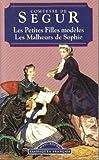 Malheurs de Sophie - Petites Filles Modeles, Comtesse de Segur, 2877142892