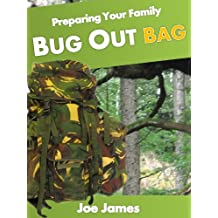 Preparing your Family Bug Out Bag