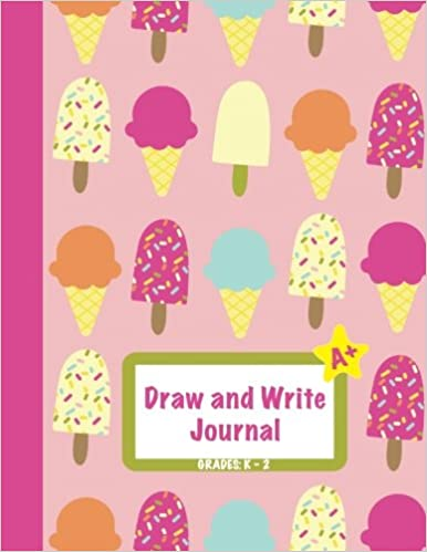 """Draw and Write Journal: Grades K-2: Primary Composition Half Page Lined Paper with Drawing Space (8.5"""" x 11"""" Notebook), Learn To Write and Draw Journal (Journals for Kids) Download PDF Now"""