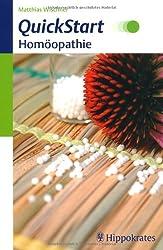 QuickStart Homöopathie: Homöopathie in 12 Lektionen