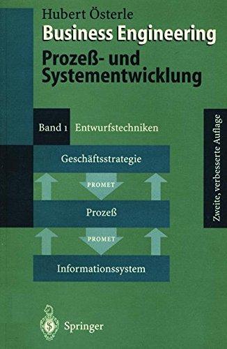 Business Engineering. Prozeß- und Systementwicklung: Band 1: Entwurfstechniken Taschenbuch – 18. August 1995 Hubert Österle Springer 3540600485 BUS063000