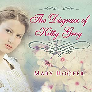The Disgrace of Kitty Grey Audiobook