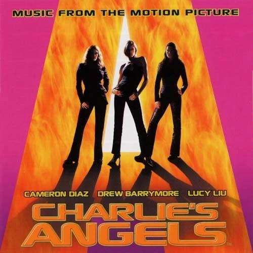 Charlie's Angels: Music From The Original Motion Picture
