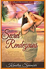 Secret Rendezvous (Playing Games) Paperback