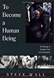 img - for To Become a Human Being: The Message of Tadodaho Chief Leon Shenandoah book / textbook / text book