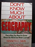 Don't Know Much about Geography, Kenneth C. Davis, 0688103324