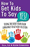 "Want to get kids to say ""Yes"" ... instead of begging, negotiating, and pleading? Turn discipline and frustration into instant cooperation. Kids love to say ""yes"" when they hear their own color-coded language. What color personality are your children?..."