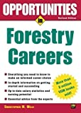 Opportunties in Forestry Careers 1st (first) Edition by Wille,Christopher published by McGraw-Hill (2003)