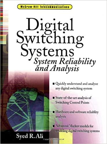 Digital switching systems system reliability and analysis syed digital switching systems system reliability and analysis syed riffat ali 9780070010697 amazon books fandeluxe Images