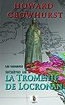 Les origines secrètes de la Troménie de Locronan par Crowhurst
