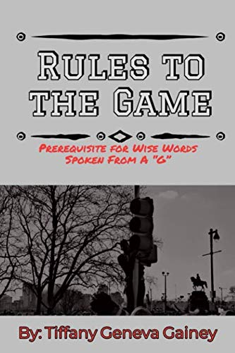 Rules to The Game: Prerequisite for Wise Words Spoken From A G (G Words)