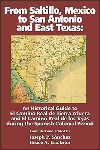 From Saltillo Mexico To San Antonio And East Texas Joseph P