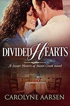 Divided Hearts Sweet Creek Book ebook