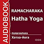 Hatha Yoga [Russian Edition] |  Ramacharaka