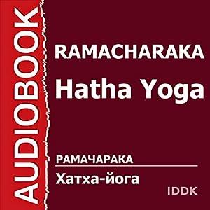 Hatha Yoga [Russian Edition] Hörbuch