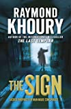 Front cover for the book The Sign by Raymond Khoury