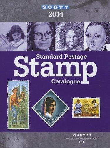 Scott Standard Postage Stamp Catalogue 2014: Countries of the World G-I (Scott Standard Postage Stamp Catalogue Vol 3 Co