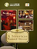 Forever New Orleans - A Streetcar Named Desire