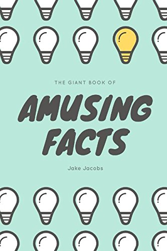 The Giant Book Of Amusing Facts (The Big Book Of Facts)