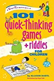 101 Quick Thinking Games and Riddles, Allison Bartl, 0897934970