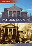 Patrick County, Thomas D. Perry, 0738568244