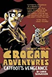 The Crogan Adventures: Catfoot's Vengeance (Crogans Adventure Color Hc)
