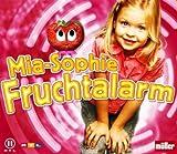 Mia-Sophie - Fruchtalarm