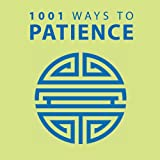 1001 Ways to Patience, Anne Moreland, 1848585500