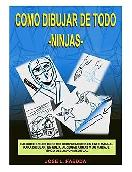 Amazon.com: Como dibujar de todo-ninjas-: dibujo (Spanish ...