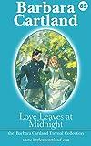 Love Leaves at Midnight, Barbara Cartland, 1500138142