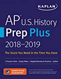 AP U.S. History Prep Plus 2018-2019: 3 Practice Tests + Study Plans + Targeted Review & Practice + Online (Kaplan Test Prep)