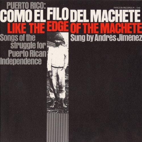 Edge Machete - Puerto Rico: Como el Filo del Machete (Like the Edge of the Machete)