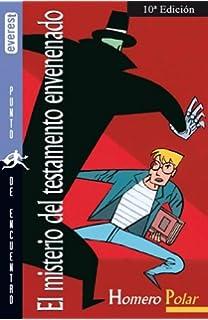 El Misterio Del Testamento Envenenado (Spanish Edition)