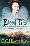 Front cover for the book Blood Ties by C. C. Humphreys