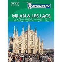 Milan & les lacs. Weekend. Ediz. illustrata