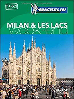 Guide Vert Week-End Milan & Les Lacs Michelin